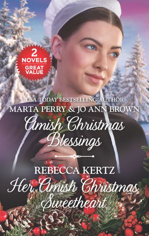 The Midwife's Christmas Surprise/A Christmas to Remember/Her Amish Christmas Sweetheart