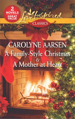 A Family-Style Christmas/A Mother at Heart