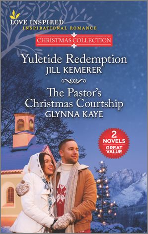 Yuletide Redemption/The Pastor's Christmas Courtship