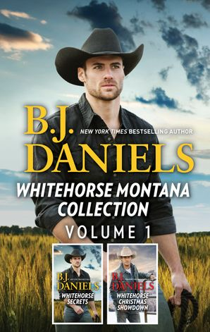 Whitehorse Montana Collection Volume 1/Secret of Deadman's Coulee/The New Deputy in Town/The Mystery Man of Whitehorse/Classified Christmas