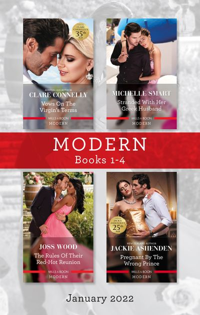 Modern Box Set 1-4 Jan 2022/Vows on the Virgin's Terms/Stranded with Her Greek Husband/The Rules of Their Red-Hot Reunion/Pregnant by the Wr
