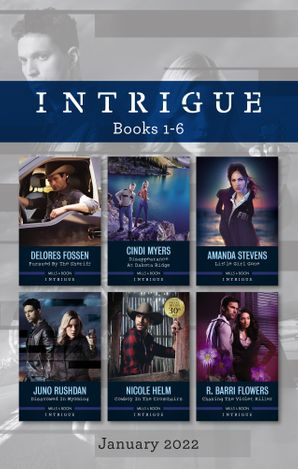 Intrigue Box Set Jan 2022/Pursued by the Sheriff/Disappearance at Dakota Ridge/Little Girl Gone/Disavowed in Wyoming/Cowboy in the Crossh