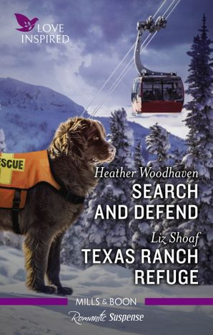 Love Inspired Suspense Duo/Search and Defend/Texas Ranch Refuge