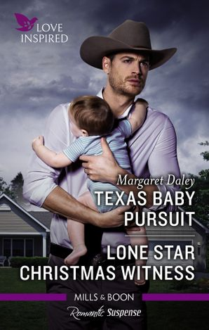 Texas Baby Pursuit/Lone Star Christmas Witness