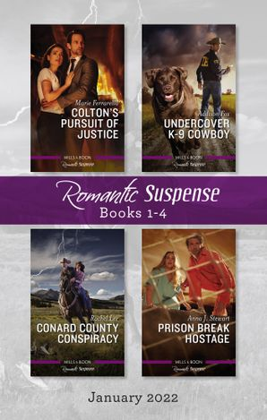Suspense Box Set Jan 2022/Colton's Pursuit of Justice/Undercover K-9 Cowboy/Conard County Conspiracy/Prison Break Hostage