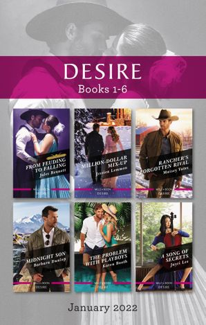 Desire Box Set Jan 2022/From Feuding to Falling/Million-Dollar Mix-Up/Rancher's Forgotten Rival/Midnight Son/The Problem with Playboys