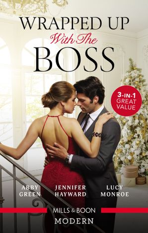 Wrapped Up With The Boss/A Christmas Bride for the King/Christmas at the Tycoon's Command/Million Dollar Christmas Proposal