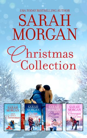 Sarah Morgan Christmas Collection/The Doctor's Christmas Bride/The Nurse's Wedding Rescue/The Midwife's Marriage Proposal/The Christmas Ma