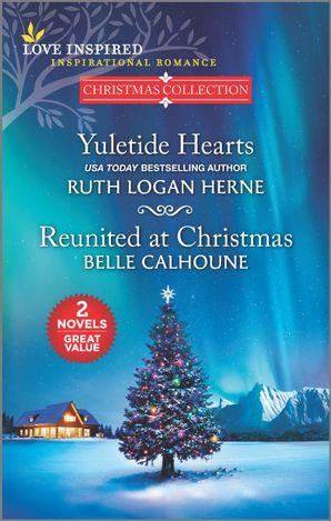 Yuletide Hearts/Reunited at Christmas