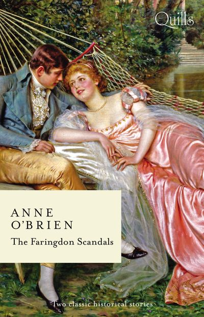 Quills - The Faringdon Scandals/The Disgraced Marchioness/The Outrageous Debutante