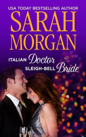 Italian Doctor, Sleigh-Bell Bride (recontract)