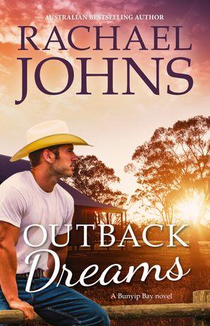 Outback Dreams (A Bunyip Bay Novel, #1)