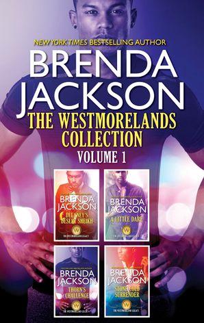 The Westmorelands Collection Volume 1/Delaney's Desert Sheikh/A Little Dare/Thorn's Challenge/Stone Cold Surrender
