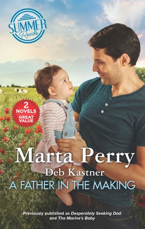 A Father in the Making/Desperately Seeking Dad/The Marine's Baby