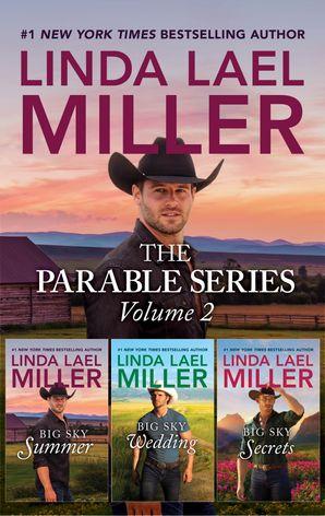 The Parable Series Volume 2/Big Sky Summer/Big Sky Wedding/Big Sky Secrets