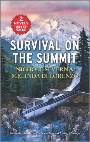Survival on the Summit/The Line of Duty/Trusting a Stranger