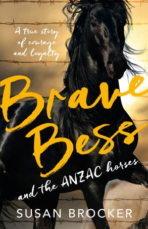 Cover image - Brave Bess and the ANZAC Horses