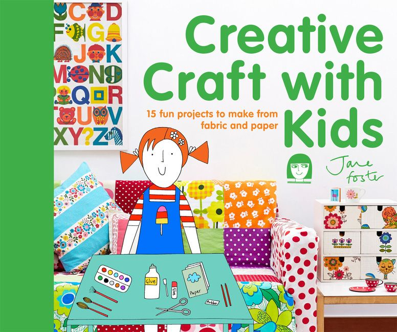 Creative Craft With Kids 15 Fun Projects To Make From Fabric And