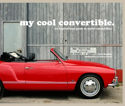 My Cool Convertible: An Inspirational Guide to Stylish Convertibles
