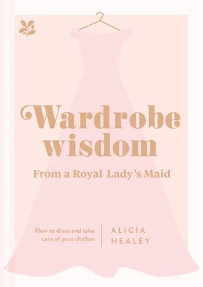 Cover image - Wardrobe Wisdom: How To Dress And Take Care Of Your Clothes