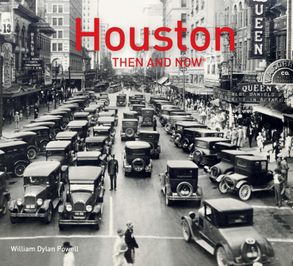 Cover image - Houston Then And Now