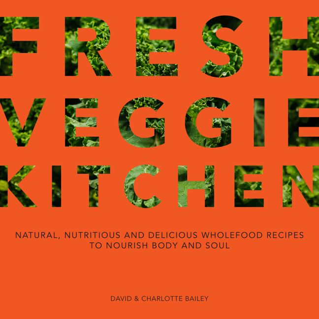 Image result for Fresh Veggie Kitchen by Charlotte & David Bailey