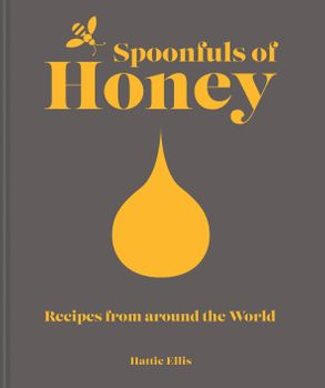 Cover image - Spoonfuls Of Honey: Recipes From Around The World