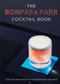 the-bompas-and-parr-cocktail-book-recipes-for-mixing-extraordinary-drinks