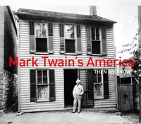 mark-twains-america-then-and-now