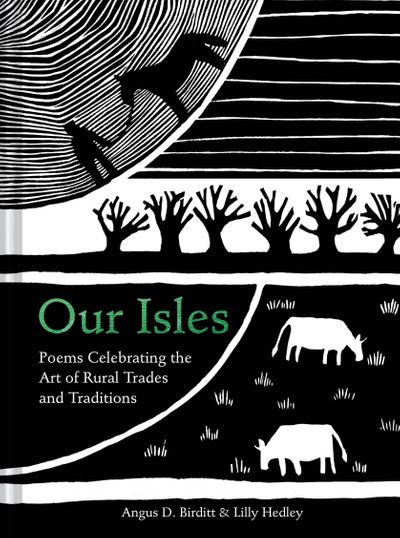 Our Isles: Poems Celebrating The Makers And Craftsmen Working Today