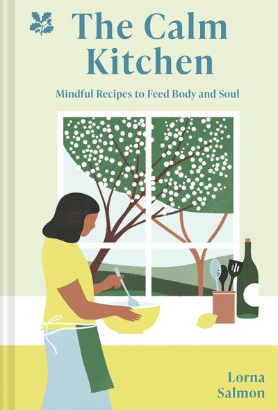 The Calm Kitchen: A Recipe for Mindfulness