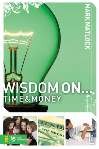 Wisdom On … Time and Money