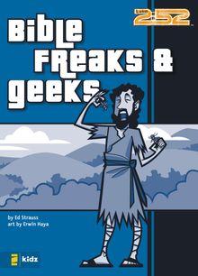 Bible Freaks and Geeks