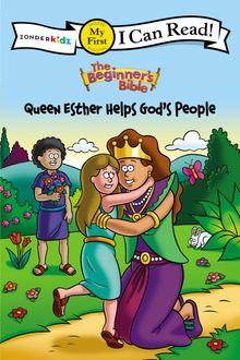 The Beginner's Bible Queen Esther Helps God's People
