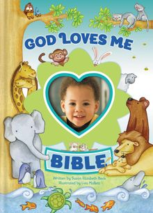 God Loves Me Bible, Newly Illustrated Edition