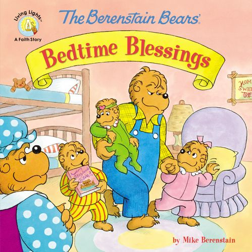 The Berenstain Bears' Bedtime Blessings