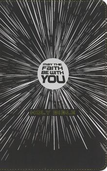 NIrV, May the Faith Be with You Holy Bible, Leathersoft, Black
