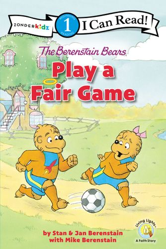 The Berenstain Bears Play a Fair Game