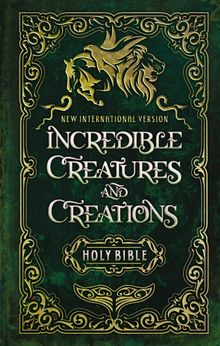 NIV Incredible Creatures and Creations Holy Bible, Hardcover