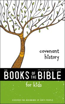 NIrV, The Books of the Bible for Kids: Covenant History, Paperback