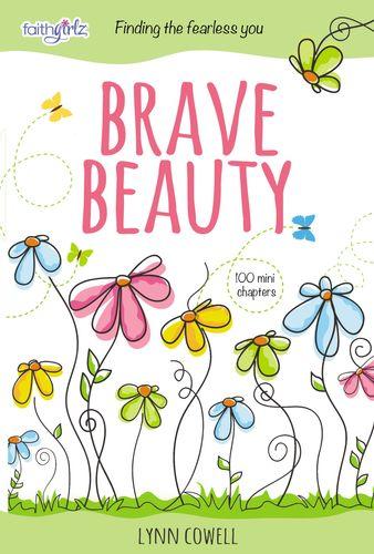 Brave Beauty