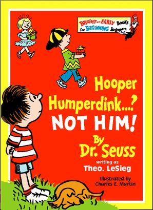 Hooper Humperdink…? Not Him! (Bright and Early Books)