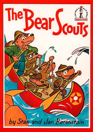 The Bear Scouts Paperback  by Stan Berenstain