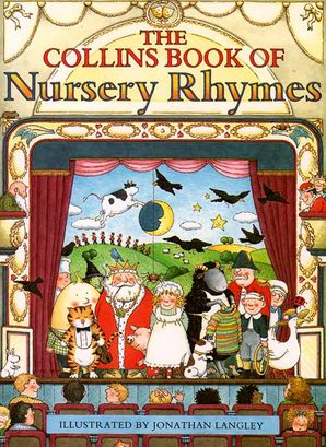 The Collins Book of Nursery Rhymes Hardcover  by Jonathan Langley