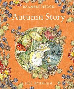 Autumn Story Hardcover  by Jill Barklem