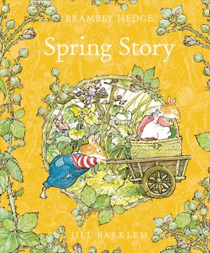 Spring Story (Brambly Hedge) Hardcover  by Jill Barklem