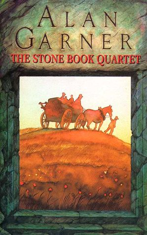 The Stone Book Quartet Hardcover  by Alan Garner