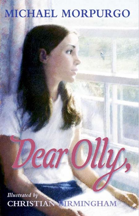 Dear Olly - Michael Morpurgo, Illustrated by Christian Birmingham