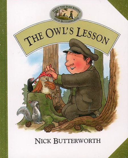 The Owl's Lesson - Nick Butterworth, Illustrated by Nick Butterworth
