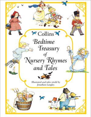 Collins Bedtime Treasury of Nursery Rhymes and Tales Hardcover  by Jonathan Langley